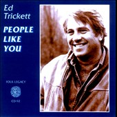 Ed Trickett: People Like You