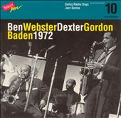 Dexter Gordon/Ben Webster: Baden 1972