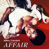 Abbey Lincoln: Abbey Lincoln's Affair: A Story of a Girl in Love