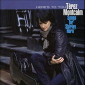 T&#233;rez Montcalm: Here's to You: Songs for Shirley Horn