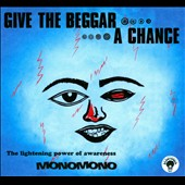 MonoMono (Nigeria): Give the Beggar a Chance [Digipak]