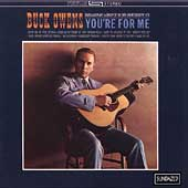 Buck Owens: You're for Me
