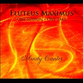 Mindy Canter: Fluteus Maximus [Digipak]