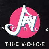 Jay Perez: The Voice