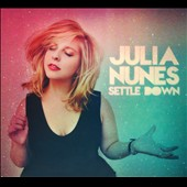 Julia Nunes: Settle Down [Digipak] *