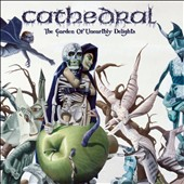Cathedral: The Garden of Unearthly Delights [Digipak]