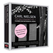 Carl Nielsen: The Masterworks, Vol. 2 - Chamber and Instrumental Music  / Danish String Quartet; Trio Ondine, DiamantEnsemblet [6 CDs]