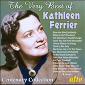 The Very Best of Kathleen Ferrier: Centenary Collection - Lieder and Folksongs