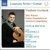Guitar Recital of music by Piazzolla, Scarlatti, Giuliani, Asencio / Vladimir Gorbach, guitar