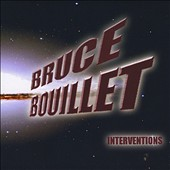 Bruce Bouillet: Interventions