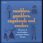 Various Artists: Ramblers, Gamblers, Vagabonds and Revelers [Box]