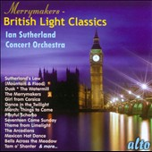 The Merrymakers - British Light Classics / Iain Sutherland