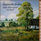 Slavic Masterpieces for Piano / Krassimira Jordan