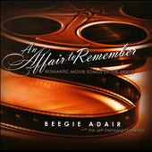 Beegie Adair: An Affair to Remember: Romantic Movie Songs of the 1950's