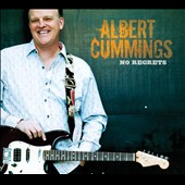 Albert Cummings: No Regrets [Digipak] *