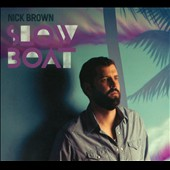 Nick Brown: Slow Boat