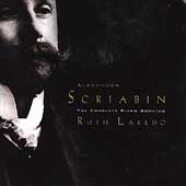 Scriabin: The Complete Piano Sonatas, etc / Ruth Laredo
