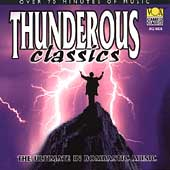 Thunderous Classics - The Ultimate in Bombastic Music