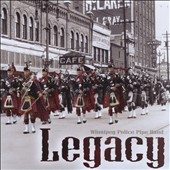 Winnipeg Police Pipe Band: Legacy