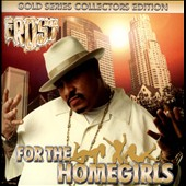Frost/Kid Frost: For the Homegirls