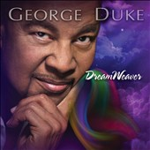 George Duke: Dreamweaver [7/15]