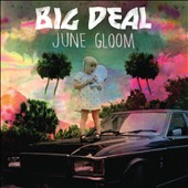 Big Deal: June Gloom [6/4] *