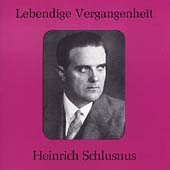 Lebendige Vergangenheit - Heinrich Schlusnus