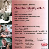 David DeBoor Canfield (b.1950): Chamber Music, Vol. 3 / various artists incl. Zachary Kingins, trumpet; Rachel Patrick, violin