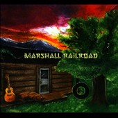 Marshall Railroad: Marshall Railroad [Digipak]