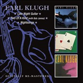 Earl Klugh: Late Night Guitar/Two of a Kind/Nightsongs
