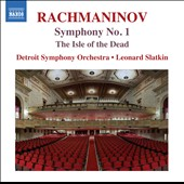 Rachmaninov: Symphony No. 1; The Isle of the Dead / Detroit SO, Slatkin