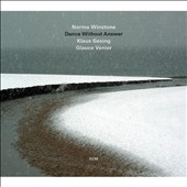 Klaus Gesing/Glauco Venier/Norma Winstone: Dance Without Answer *