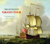 Grand Tour - Baroque Music from Italy, Germany, France & England / Trio Settecento