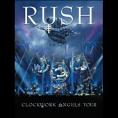 Rush: Clockwork Angels Tour [DVD]