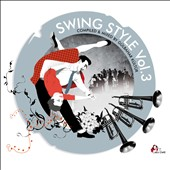 Various Artists: Swing Style, Vol. 3: Swing Beats For Dancing Feets [Digipak]