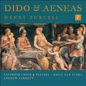 Henry Purcell: Dido & Aeneas / Emily Van Evera, soprano; Ben Parry, baritone. Andrew Parrott