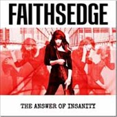Faithsedge: The Answer of Insanity [Digipak]