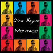 Gina Hayes: Montage
