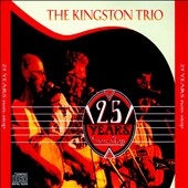 The Kingston Trio: 25 Years Non-Stop *