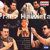 Franz Hawlata - Cornelius, Flotow, et al / Froschauer