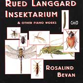Langgaard: Music of the Abyss, Insectarum, etc / Bevan