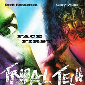 Scott Henderson (Guitar)/Tribal Tech (Jazz): Face First