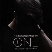 Daniel Kobialka/Suzanne Hanser: The Remembrance of One