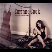 Corinne Cook: Dressed Up for Goodbye [Digipak]
