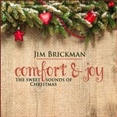 Jim Brickman: Comfort & Joy: The Sweet Sounds of Christmas