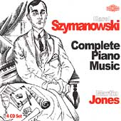 Szymanowski: Complete Piano Music / Martin Jones
