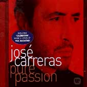 Pure Passion / Jos&eacute; Carreras