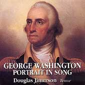 George Washington - Portrait in Song / Douglas Jimerson