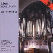 Boellmann: Organ Works / Willibald Guggenmos