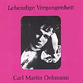 Lebendige Vergangenheit - Carl Martin Oehmann